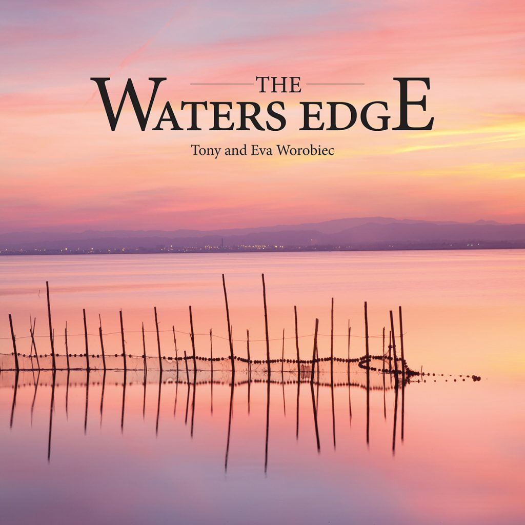 New book by Tony and Eva Worobiec: 'The Water's Edge